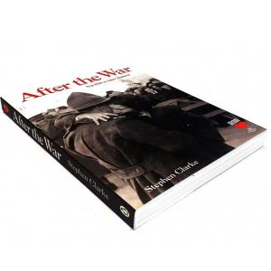 After the War: The RSA in New Zealand Book